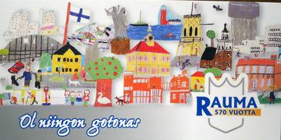 Rauma 570 vuotta juliste ja kortti Rauman kuvataidekoulun oppilaiden tekemä 2012