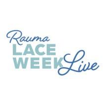 Rauma Lace Week Live.