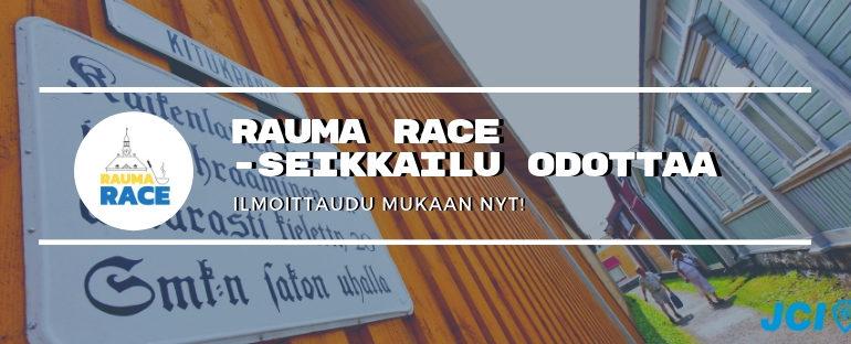 RAUMA RACE -SEIKKAILU ODOTTAA